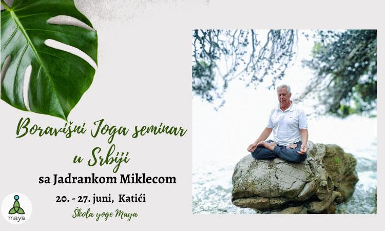 Boravišni joga seminar u Srbiji sa Jadrankom Miklecom